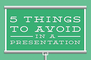 5-things-to-avoid-in-a-presentation