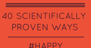 40 Tried-and-Tested Ways To Be Happier