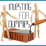 My Investing Guide for Dummies Part I
