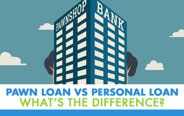 pawn-loan-vs-personal-loan