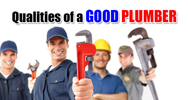 Qualities of a Good Plumber