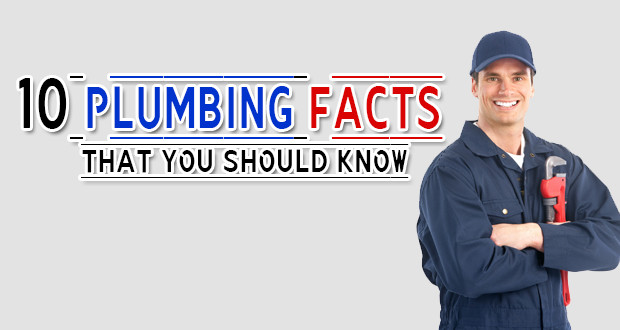 10 Plumbing Facts You Should Know