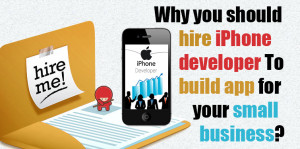 Reasons Small Businesses Should Hire an iPhone App Developer