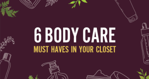 Infographic: Body care products that should be in your closet