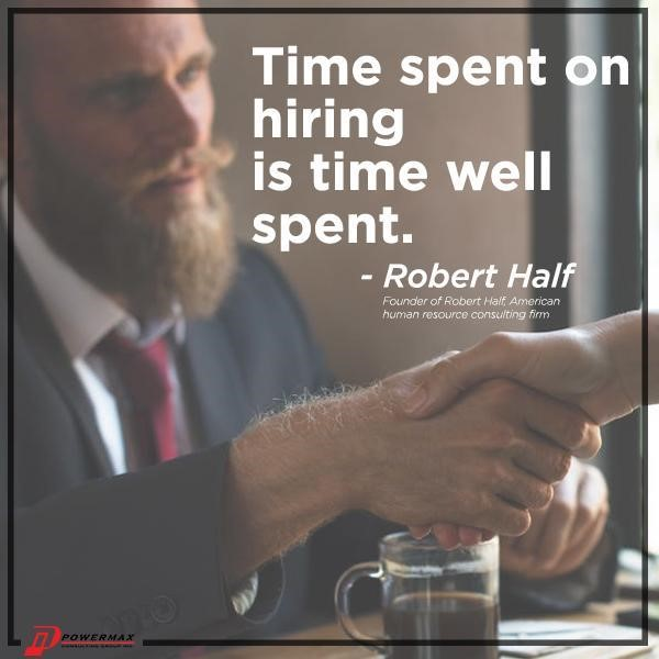 """Time spent on hiring is time well spent."""