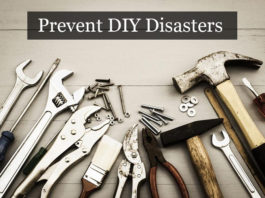 How to Prevent DIY Disasters