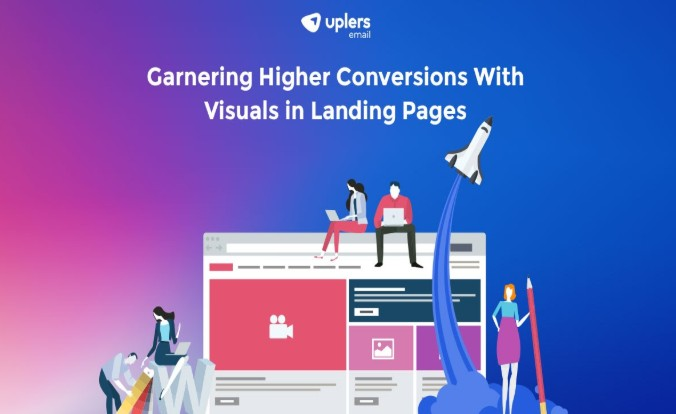 Garnering Higher Conversions With Visuals in Landing Pages 2020 - Negosentro
