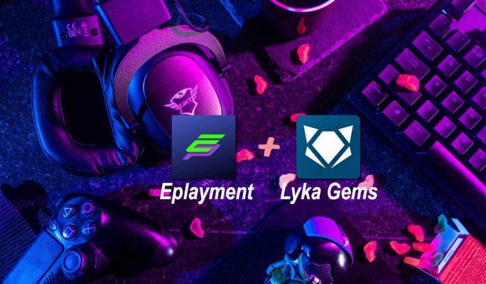 eplayment + Lyka gems
